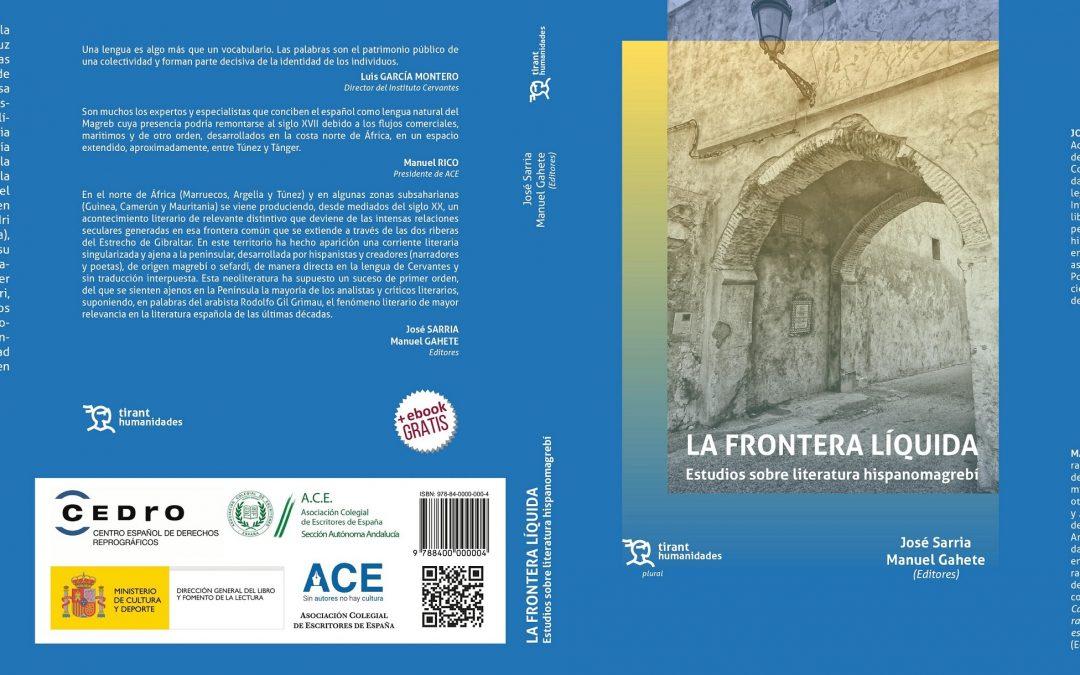 LA FRONTERA LÍQUIDA. Estudios sobre literatura hispanomagrebí.